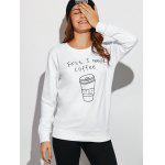 Coffee Cup Letter Funny Sweatshirt - WHITE