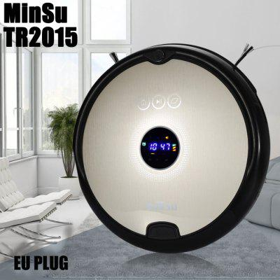 MinSu TR2015 Robotic Vacuum CleanerRobot Vacuum<br>MinSu TR2015 Robotic Vacuum Cleaner<br><br>Battery Capacity: 2000mAh<br>Battery Type: Li-ion battery<br>Brand: MinSu<br>Cleaning Area (sq.m.): Only for indoor use<br>Cleaning Modes: Auto cleaning / spot cleaning / border cleaning / schedule cleaning<br>Climb Capability: 15 degree / 1.5cm<br>Color: Champagne<br>Feature: LCD<br>Function: Wet and Dry, Mopping, Sweep<br>Input Voltage (V)  : AC 100-240V<br>LCD Display: Yes<br>Material             : ABS<br>Noise (dB): 50dB<br>Output Voltage (V)  : DC 19V 1000mA<br>Package Contents: 1 x Vacuum Cleaner, 1 x Remote Controller, 1 x Charging Base, 1 x Adapter, 1 x Filter Net, 1 x Dust Container Box, 1 x Cleaning Brush, 2 x Side Brush, 2 x Rag, 1 x Rolling Brush<br>Package size (L x W x H): 44.00 x 48.00 x 20.00 cm / 17.32 x 18.9 x 7.87 inches<br>Package weight: 4.5000 kg<br>Power (W): 24W<br>Product size (L x W x H): 33.00 x 33.00 x 7.80 cm / 12.99 x 12.99 x 3.07 inches<br>Product weight: 2.5000 kg<br>Remote Control: Yes<br>Self Recharging: Yes<br>Suction (pa): Max 800Pa