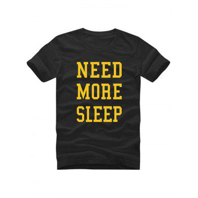 Need More Sleep Slogan T Shirts