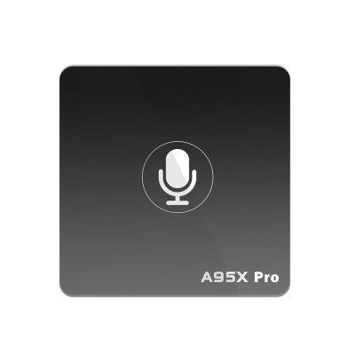 A95X PRO Android TV Box with Voice ControlTV Box<br>A95X PRO Android TV Box with Voice Control<br><br>5G WiFi: No<br>Audio format: FLAC, APE, WMA, WAV, OGG, MP3, AAC, M4A<br>Core: Quad Core, Cortex A53<br>CPU: Amlogic S905W<br>Decoder Format: H.265<br>GPU: Mali-450<br>HDMI Version: 2.0<br>Interface: 3.5mm Audio, HDMI, LAN, SPDIF, TF card, DC Power Port, USB2.0<br>Language: Multi-language<br>Max. Extended Capacity: TF card up to 64GB (not included)<br>Other Functions: Others<br>Package Contents: 1 x A95X Pro Android TV Box, 1 x Voice Remote Control, 1 x HDMI Cable, 1 x Power Adapter, 1 x English Manual<br>Package size (L x W x H): 18.50 x 12.70 x 5.00 cm / 7.28 x 5 x 1.97 inches<br>Package weight: 0.2920 kg<br>Photo Format: JPEG, PNG, TIFF, GIF, BMP<br>Power Supply: Charge Adapter<br>Power Type: External Power Adapter Mode<br>Product size (L x W x H): 9.30 x 9.30 x 1.50 cm / 3.66 x 3.66 x 0.59 inches<br>Product weight: 0.0770 kg<br>RAM: 2G<br>RAM Type: DDR3<br>ROM: 16G<br>Support 5.1 Surround Sound Output: Yes<br>System: Android 7.1<br>Type: TV Box<br>Video format: MPEG4, 3GP, RMVB, VC-1, VOB, WMV, 4K, AVI, DIVX, MPEG2, MP4, MKV, RM, M4V, PMP, H.264, FLV, H.265