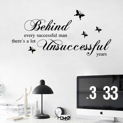 Adesivo de Parede - ''Behind every successful man there's a lot unsuccessful years''