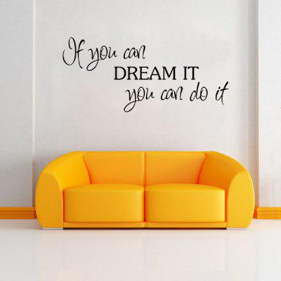 DSU If You Can Dream It You Can Do It Cartoon Wall Sticker Vinyl Children Decal for Baby Room Decor