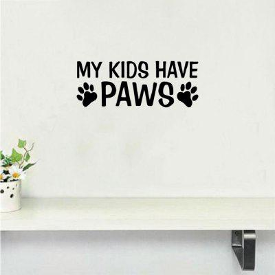 DSU  My Kids Have Paws Wall Sticker Funny Dog Paws Animal Vinyl Wall Decal Home Decor