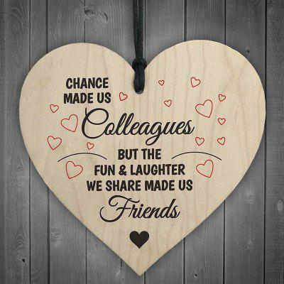 Chance Made Us Colleagues Heart Sign Friendship Gift Sign Chic Heart Birthday Wooden Craftwork
