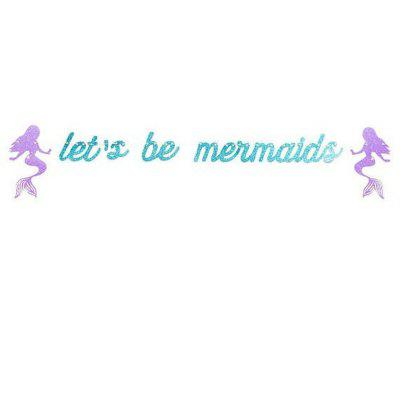 1PC Shiny Blue Let'S Be Mermaid Banner Baby Birthday Romantic Decoration