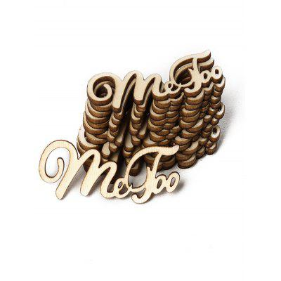 15PCS Me Too Sign Wooden Decoration