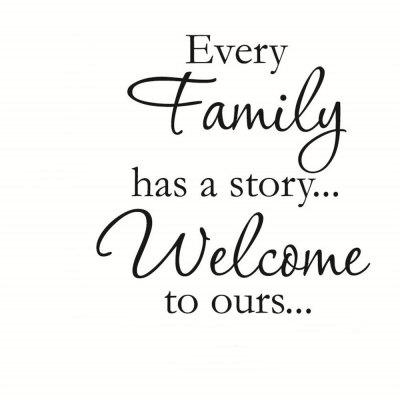 Every Family Have A Story Art Vinyl Mural Home Room Decor Wall Stickers