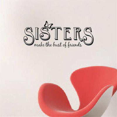 Sisters Make The Best of Friends Art Vinyl Mural Home Room Decor Wall Stickers