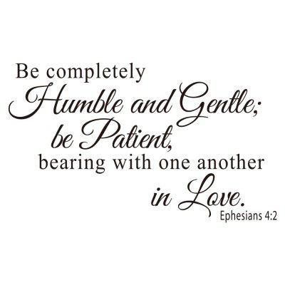 Be Completely Humble and Gentle Art Apothegm Home Decal Wall Removable Sticker