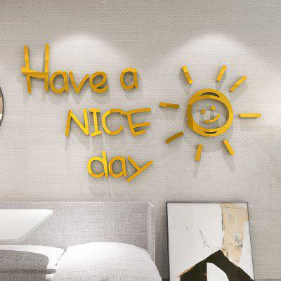 Creative Living Room Bedroom Decoration Have A Nice Day 3D Acrylic Mirror Paste